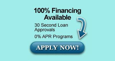 100% Financing Available - 30 Second Loan Approvals - 0% APR Programs - Apply Now
